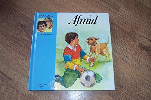 9780745150970: Afraid (Feelings)
