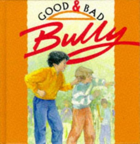 9780745152196: Bully (Good & Bad)