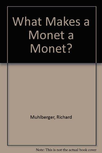 9780745152271: What Makes a Monet a Monet? (What Makes a ...?)