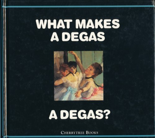 9780745152486: What Makes a Degas a Degas? (What makes a ...?)