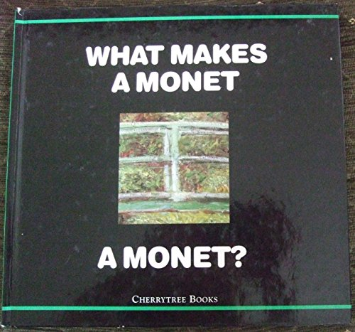 9780745152493: What Makes a Monet a Monet? (What Makes a ...?)