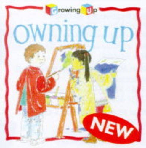 9780745153070: Owning Up (Growing Up)