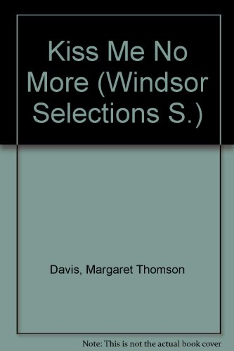 9780745153346: Kiss Me No More (Windsor Selections S.)