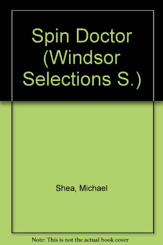 9780745153360: Spin Doctor (Windsor Selections S)