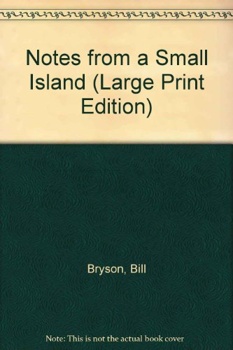 9780745153414: Notes from a Small Island (Large Print Edition)