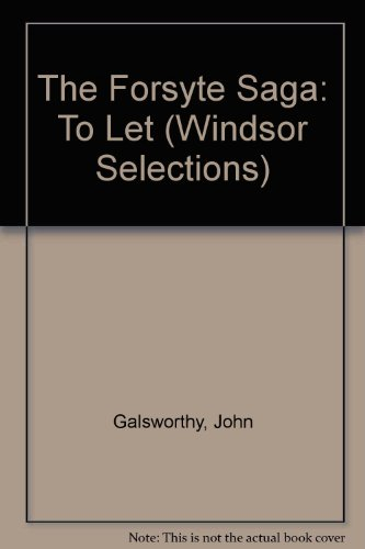 "9780745153452: The Forsyte Saga: ""To Let"" (Windsor Selections)"