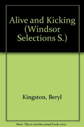 9780745153575: Alive and Kicking (Windsor Selections S.)