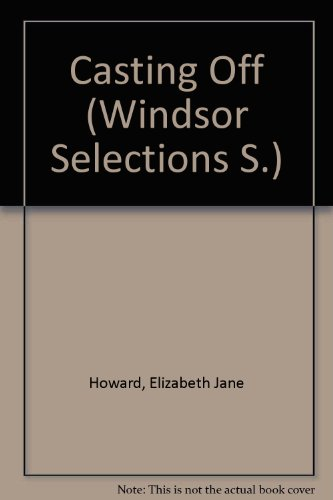 9780745153681: Casting Off (Windsor Selections S.)