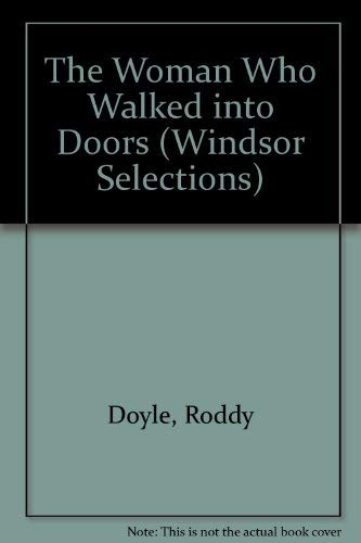 9780745153872: The Woman Who Walked into Doors (Windsor Selections)