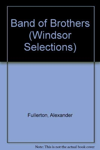 9780745154251: Band of Brothers (Windsor Selections)