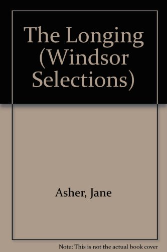 9780745154473: The Longing (Windsor Selections)