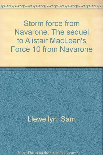 9780745154787: Storm force from Navarone: The sequel to Alistair MacLean's Force 10 from Navarone
