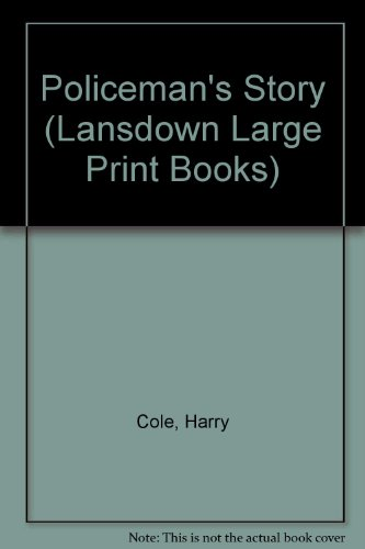 9780745155418: Policeman's Story (Lansdown Large Print Books)