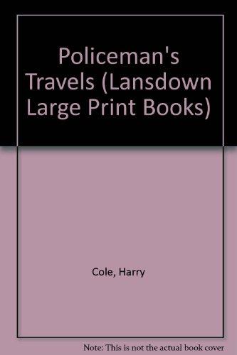 9780745155814: Policeman's Travels (Lansdown Large Print Books)