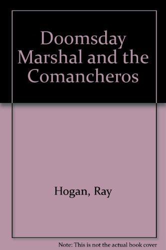 9780745156804: Doomsday Marshal and the Comancheros