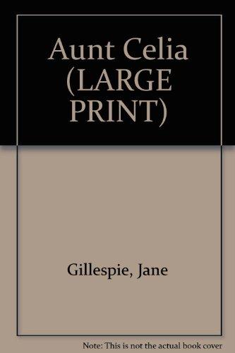 9780745156965: Aunt Celia (LARGE PRINT)