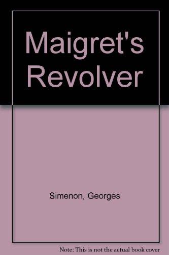 9780745156989: Maigret's Revolver