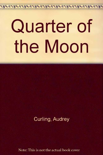 9780745157009: Quarter of the Moon