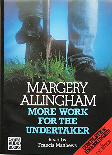 More Work for the Undertaker: Margery Allingham
