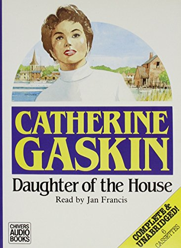 Daughter of the House (0745159761) by Catherine Gaskin