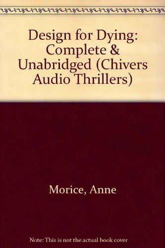 9780745161747: Design for Dying (Chivers Audio Thrillers)