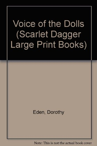 9780745164212: The Voice of the Dolls (Scarlet Dagger Large Print Books)