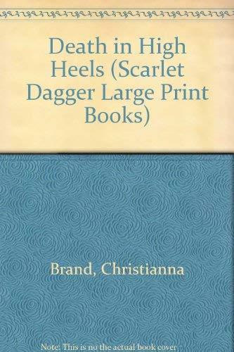 9780745164250: Death in High Heels (Scarlet Dagger Large Print)