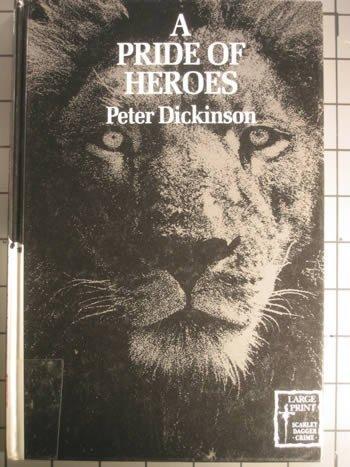 9780745164625: Pride of Heroes (Scarlet Dagger Large Print Books)