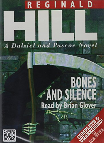 9780745164687: Bones and Silence (Dalziel and Pascoe Mysteries (Audio))
