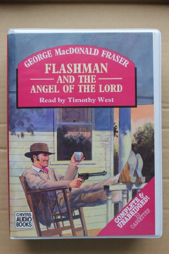 9780745165295: Flashman and the Angel of the Lord: Complete & Unabridged