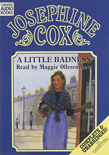 A Little Badness (074516546X) by Josephine Cox