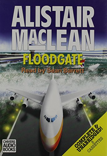 Floodgate: Alistair MacLean