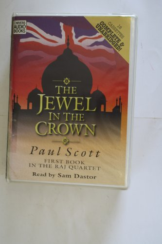The Jewel in the Crown (The Raj Quartet , Vol 1): Scott, Paul