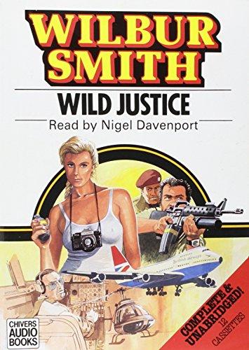9780745166155: A Wild Justice: Complete & Unabridged