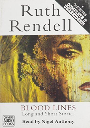 9780745166728: Bloodlines - Long and Short Stories: Featuring Inspector Wexford & Detective Burden