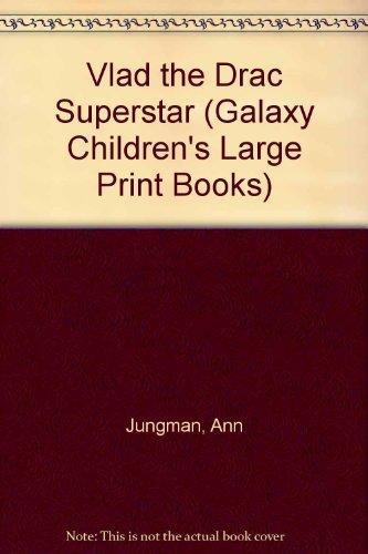 9780745169705: Vlad the Drac Superstar (Galaxy Children's Large Print Books)