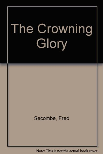9780745169859: The Crowning Glory
