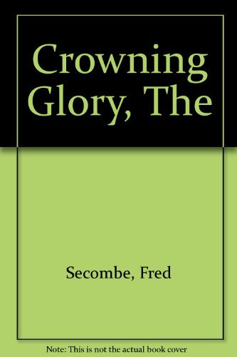 9780745169866: Crowning Glory, The