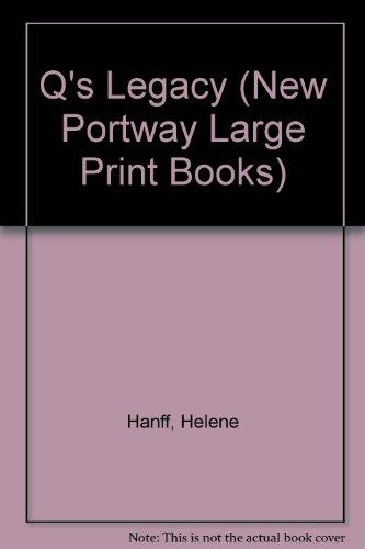9780745170046: Q's Legacy (New Portway Large Print Books)