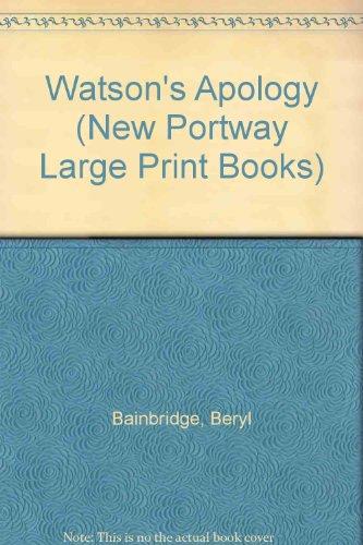9780745170084: Watson's Apology (New Portway Large Print Books)
