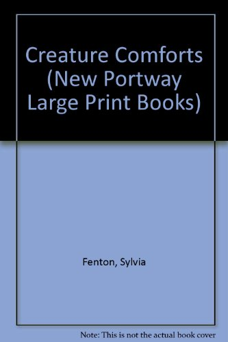 9780745170169: Creature Comforts (New Portway Large Print Books)