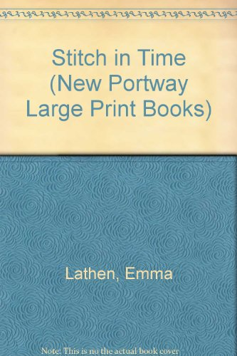 9780745170244: Stitch in Time (New Portway Large Print Books)