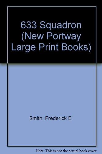 9780745170404: 633 Squadron (New Portway Large Print Books)