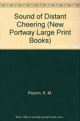9780745170527: Sound of Distant Cheering (New Portway Large Print Books)