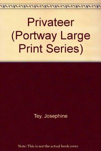 9780745170855: Privateer (Portway Large Print Series)