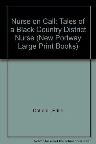 9780745170909: Nurse On Call: Tales Of A Blackcountry District Nurse