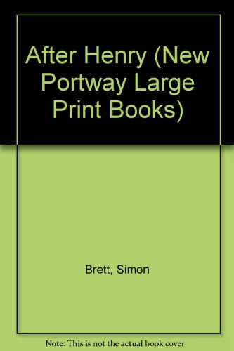 9780745171302: After Henry (New Portway Large Print Books)