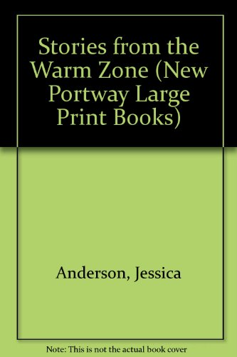 9780745171623: Stories from the Warm Zone (New Portway Large Print Books)