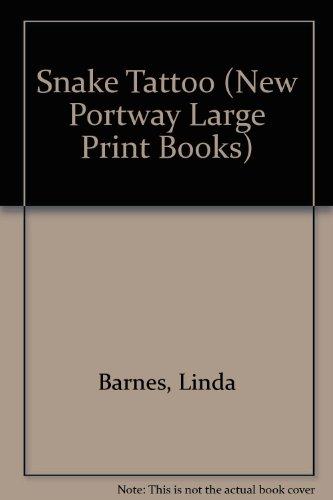 9780745172507: Snake Tattoo (New Portway Large Print Books)