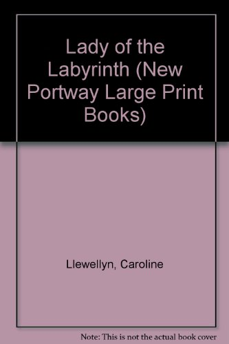 9780745172767: Lady of the Labyrinth (New Portway Large Print Books)